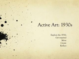Active Art: 1930s