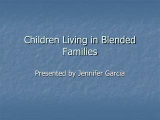 Children Living in Blended Families