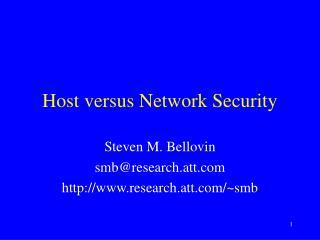 Host versus Network Security