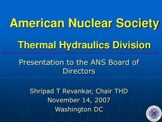 American Nuclear Society Thermal Hydraulics Division