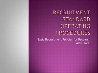 Recruitment Standard Operating Procedures
