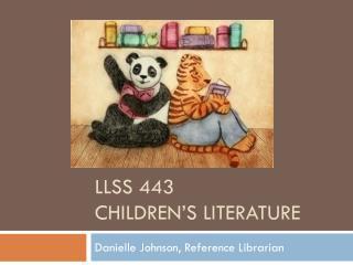 LLSS 443 Children�s Literature