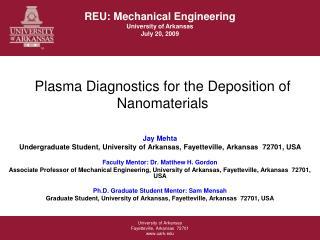 Plasma Diagnostics for the Deposition of Nanomaterials