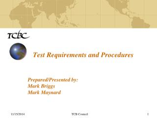 Test Requirements and Procedures