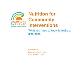 Nutrition for Community Interventions