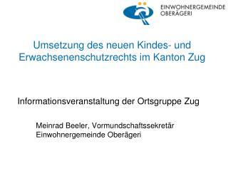 Umsetzung des neuen Kindes- und Erwachsenenschutzrechts im Kanton Zug