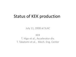Status  of KEK  production
