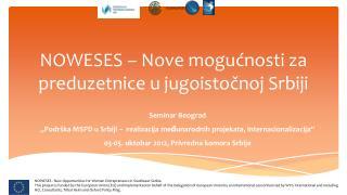 NOWESES –  Nove mogućnosti za preduzetnice u jugoistočnoj Srbiji