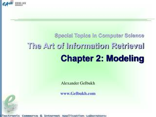 Special Topics in Computer Science The Art of Information Retrieval Chapter 2: Modeling