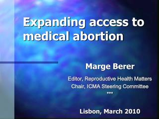 Expanding access to  medical abortion
