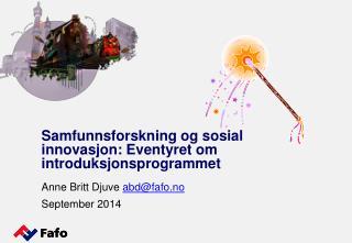 Samfunnsforskning og sosial innovasjon: Eventyret  om introduksjonsprogrammet