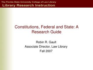 Constitutions, Federal and State: A Research Guide