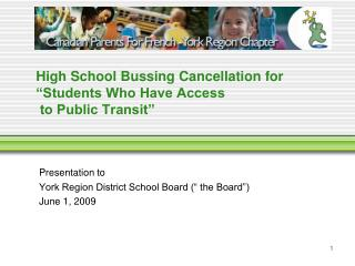 """High School Bussing Cancellation for  """"Students Who Have Access   to Public Transit"""""""