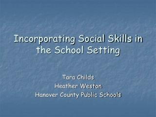 Incorporating Social Skills in the School Setting