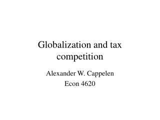 Globalization and tax competition