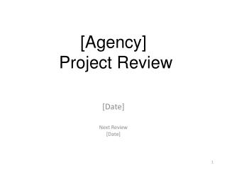 [Date] Next Review [Date]