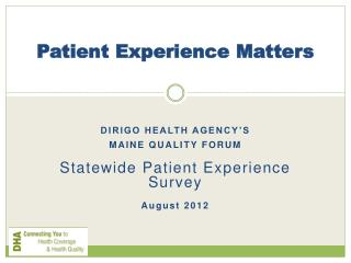 Patient Experience Matters