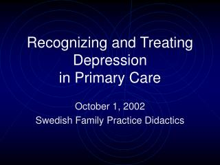 Recognizing and Treating Depression in Primary Care