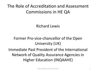 The Role of Accreditation and Assessment  Commissions in  HE QA