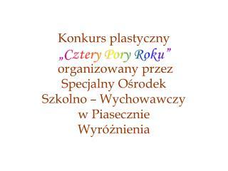 """""""Cztery Pory Roku"""""""