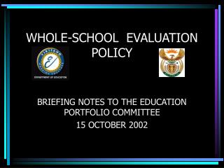 WHOLE-SCHOOL  EVALUATION POLICY