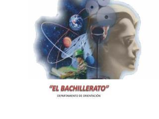 """""""EL BACHILLERATO"""""""