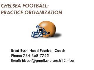CHELSEA FOOTBALL: PRACTICE ORGANIZATION