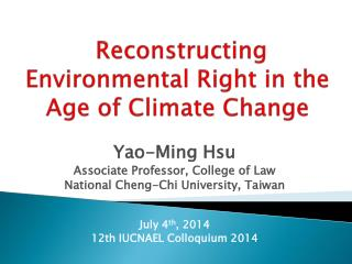 Reconstructing Environmental Right in the Age of Climate Change