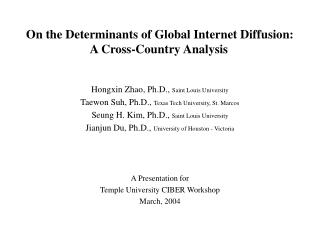 On the Determinants of Global Internet Diffusion: A Cross-Country Analysis