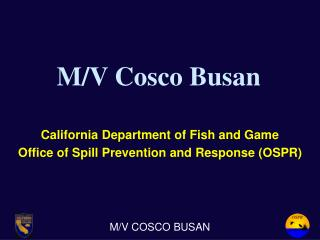 M/V Cosco Busan