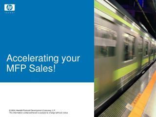 Accelerating your  MFP Sales!