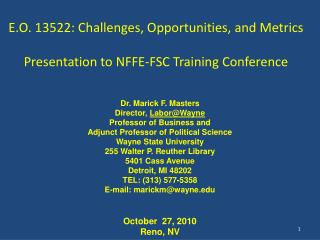 E.O. 13522: Challenges, Opportunities, and Metrics  Presentation to NFFE-FSC Training Conference
