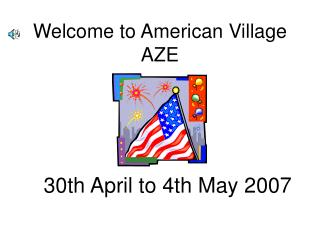 Welcome to American Village AZE