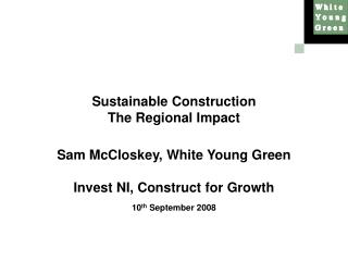 Sustainable Construction The Regional Impact