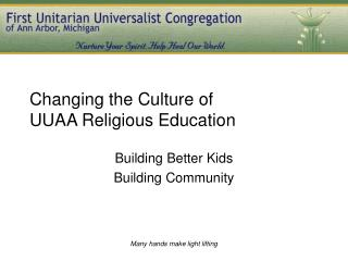 Changing the Culture of UUAA Religious Education