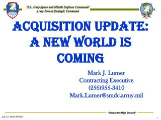 ACQUISITION UPDATE: a NEW WORLD IS COMING