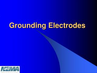 Grounding Electrodes