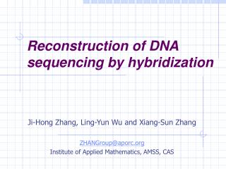 Reconstruction of DNA sequencing by hybridization