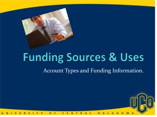 Funding S ource s & Uses