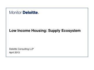 Low Income Housing:  Supply Ecosystem