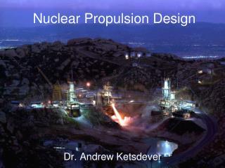 Nuclear  Propulsion Design