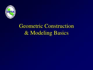 Geometric Construction & Modeling Basics