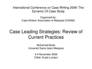 Case Leading Strategies: Review of Current Practices