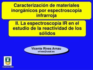 II. La espectroscopía IR en el estudio de la reactividad de los sólidos