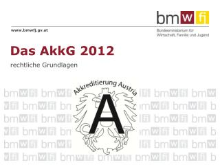 Das AkkG 2012