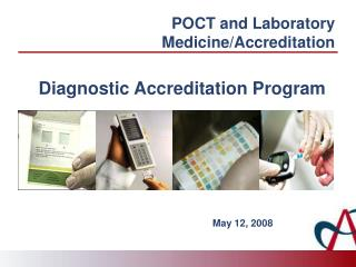 POCT and Laboratory Medicine/Accreditation
