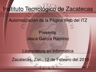 Instituto Tecnológico de Zacatecas