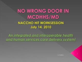 NO WRONG DOOR IN MCDHHS/MD