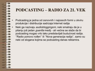 PODCASTING – RADIO ZA 21. VEK