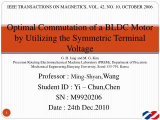 Optimal Commutation of a BLDC Motor by Utilizing the Symmetric Terminal Voltage